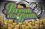 Break da Bank от Микрогейминг