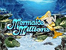 Mermaids Millions – в казино на деньги играйте онлайн